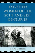 Executed Women of 20th and 21st Centuries