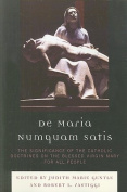 De Maria Numquam Satis