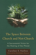 The Space Between Church and Not-Church
