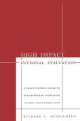 High Impact Internal Evaluation