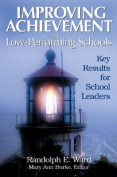 Improving Achievement in Low-performing Schools