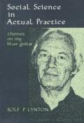 Social Science in Actual Practice
