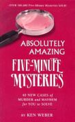 Absolutely Amazing Five-Minute Mysteries