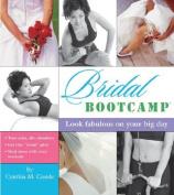 The Bridal Bootcamp