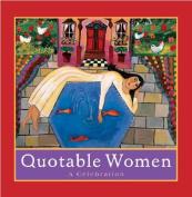 Quotable Women: A Celebration