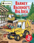 Barney Backhoe's Big Idea