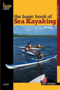 Globe Pequot Press 100388 Basic Book Sea Kayaking 2nd - Derek Hutchinson
