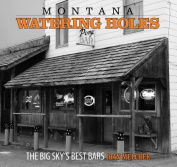 Montana Watering Holes
