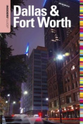 Insiders' Guide to Dallas & Fort Worth