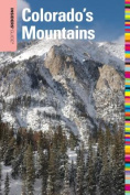 Insiders' Guide to Colorado's Mountains