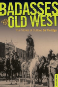 Badasses of the Old West