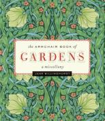 The Armchair Book of Gardens