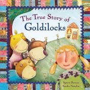 The True Story of Goldilocks