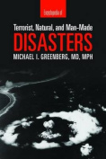Encyclopedia of Terrorist, Natural and Man-made Disasters
