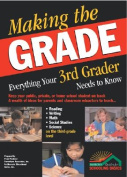 Making the Grade Everything 3rd Grader