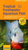 Tropical Freshwater Aquarium Fish A to Z