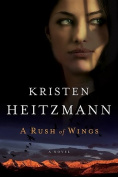 Rush of Wings: A Novel