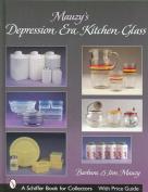 Mauzy's Depression Era Kitchen Glass