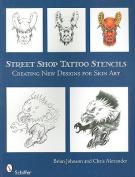 Street Shop Tattoo Stencils