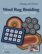 Braiding with Barbara/ Wool Rug Braiding