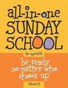 All-In-One Sunday School Volume 4