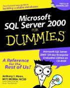 Microsoft. SQL Server. 2000 for Dummies. with CDROM