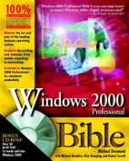 Microsoft Windows 2000 Professional Bible [With CDROM]