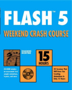 Flash Tm5 Weekend Crash Course TM [With CDROM]