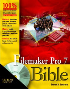 FileMaker Pro 7 Bible [With CD-ROM]