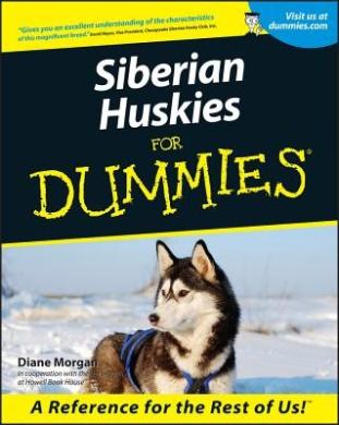 Siberian Huskies for Dummies (Howell dummies series)