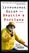 Frommer's Irreverent Guide to Seatle and Portland