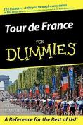 The Tour de France For Dummies