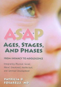 ASAP: Ages, Stages, and Phases