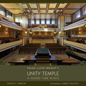 Frank Lloyd Wright's Unity Temple