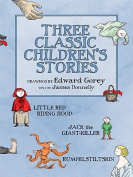 Three Classic Children's Stories  Little Red Riding Hood  Jack the Giant-Killer  and Rumpelstiltskin A188