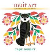 Inuit Art Cape Dorset Calendar