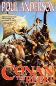 Conan the Rebel (Conan (Tor))