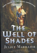 The Well of Shades (Bridei Trilogy