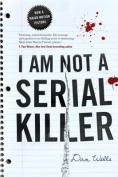 I Am Not a Serial Killer (John Cleaver Books