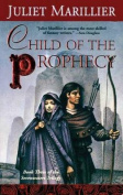 Child of the Prophecy (Sevenwaters