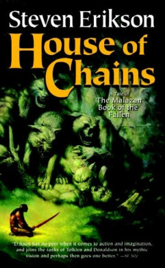 House of Chains (Malazan Book of the Fallen (Paperback))