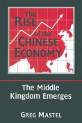 The Rise of the Chinese Economy