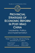 Provincial Strategies of Economic Reform in Post-Mao China