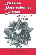 Russian Postmodernist Fiction