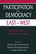 Participation and Democracy East and West