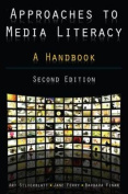 Approaches to Media Literacy