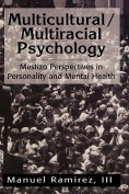Multicultural/Multiracial Psychology