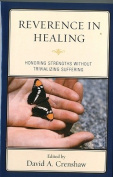 Reverence in the Healing Process