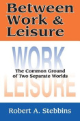 Between Work and Leisure