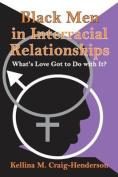 Black Men in Interracial Relationships